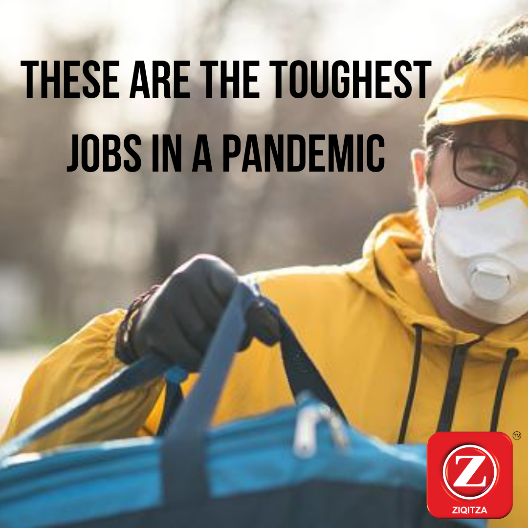 Toughest Jobs In A Pandemic